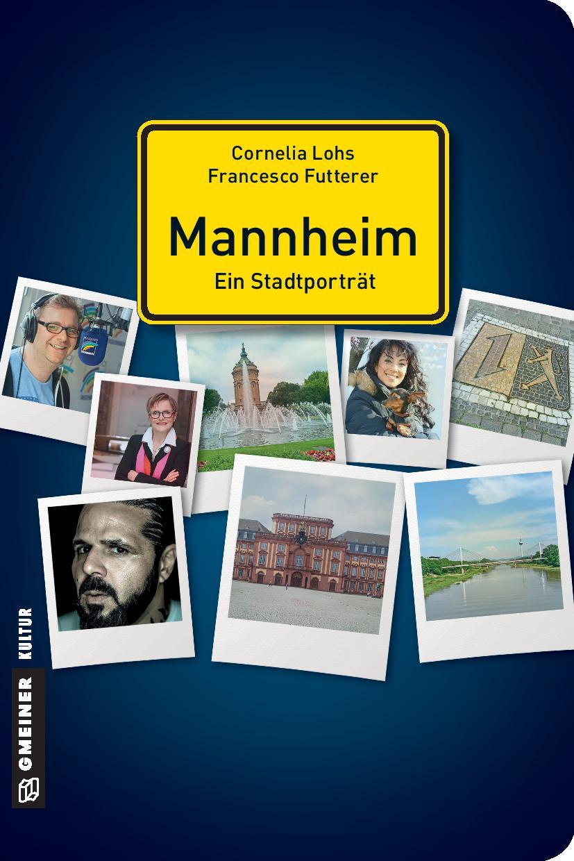 Mannheim – EinStadtporträt