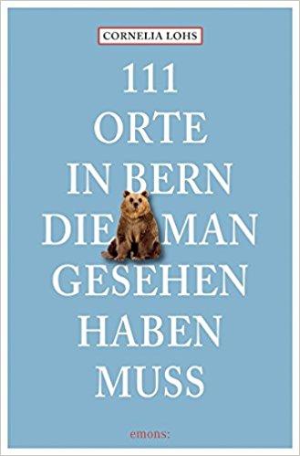 Buch zu gewinnen: 111 Orte inBern